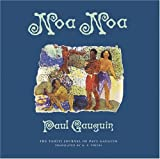 Noa Noa: The Tahiti Journal of Paul Gauguin (0811848418) by Paul Gauguin