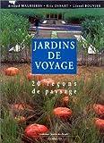 echange, troc Arnaud Maurières, Éric Ossart, Lionel Bouvier - Jardins de voyage: 20 leçons de paysage