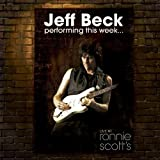 Jeff Beck Performing This Week: Live at Ronnie Scott's Jazz Club by Beck, Jeff (2008) Audio CD