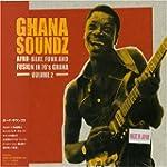 Ghana Soundz 2: Afro-Beat Funk & Fusi...
