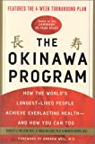 The Okinawa Program: How the World's Longest-Lived People Achieve Everlasting Health-And How You Can Too