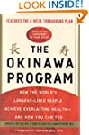 The Okinawa Program: How the World's...