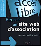 echange, troc Anne-Laure Quatravaux, Dominique Quatravaux - Réussir un site web d'association : Avec des outils gratuits !