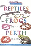 A Guide to the Reptiles and Frogs of...