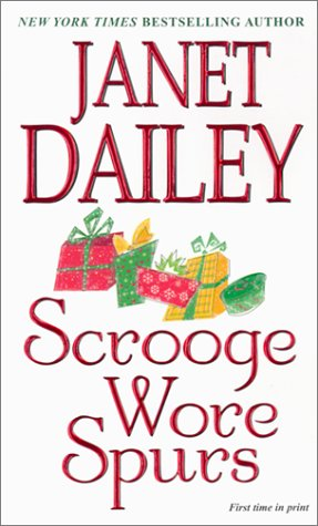 Scrooge Wore Spurs, JANET DAILEY