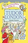 The Timetraveller's Guide to Tudor Lo...