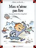 """Afficher """"Max et Lili n° 002 Max n'aime pas lire"""""""