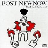 Post Newnow Crue-L Classic Remixes Vol.2 Compiled by KENJI TAKIMI