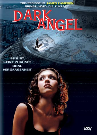Dark Angel - TV Serie/Pilotfilm