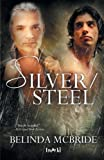img - for Silver/Steel (Arcada) book / textbook / text book