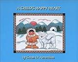 A Child's Happy Heart