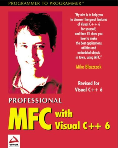Professional MFC with Visual C++ 6, Blaszczak, Mike