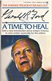img - for A Time to Heal book / textbook / text book