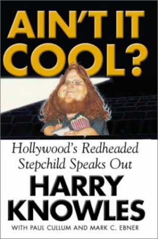 Ain't it Cool?: Kicking Hollywood's Butt