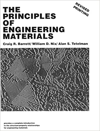 The Principles of Engineering Materials written by Craig R. Barrett