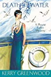 Death by Water: Phryne Fisher's Murder Mysteries 15 (Phryne Fisher series)