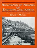 Search : Railroads of Nevada and Eastern California, Vol. 1: The Northern Roads