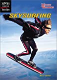 img - for Skysurfing (High Interest Books: X-Treme Outdoors) book / textbook / text book