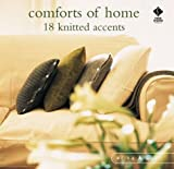 Comforts of Home: Simple Knitted Accents (1564773353) by Knight, Erika