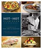 Hot and Hot Fish Club Cookbook: A Celebration of Food, Family, and Traditions by Chris Hastings, Idie Hastings, Katherine Cobbs (2009) Hardcover