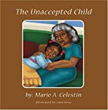 The Unaccepted Child