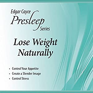 Lose Weight Naturally Audiobook