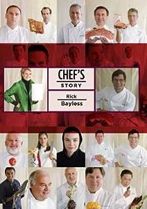 Chef's Story - Rick Bayless