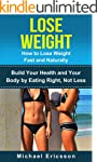 LOSE WEIGHT: How to Lose Weight Fast...