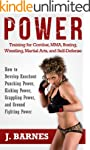 Power Training: For Combat, MMA, Boxi...