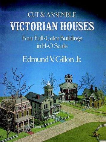 Cut & Assemble Victorian Houses (Cut & Assemble Buildings in H-O Scale)