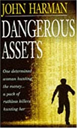 Dangerous Assets