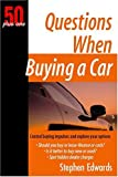 50+1 Questions When Buying a Car (50 Plus One)