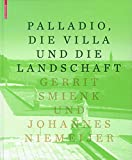 img - for Palladio, die Villa und die Landschaft (German Edition) book / textbook / text book
