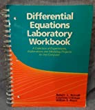 img - for Differential Equations Laboratory Workbook: A Collection of Experiments, Explorations and Modeling Projects for the Computer 1st edition by Borrelli, Robert L., Coleman, Courtney S., Boyce, William E. (1992) Paperback book / textbook / text book
