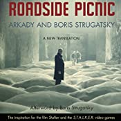 Roadside Picnic | [Arkady Strugatsky, Boris Strugatsky, Olena Bormashenko (translator)]