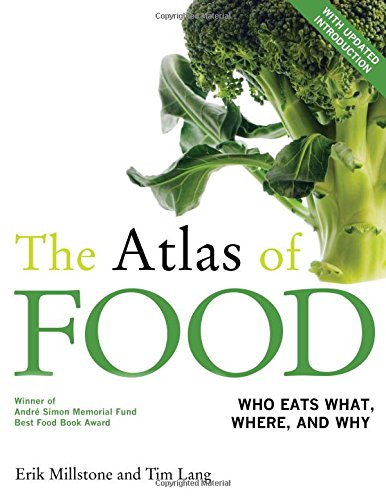 The Atlas of Food: With a New Introduction by Erik Millstone