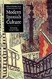 The Cambridge Companion to Modern Spanish Culture (Cambridge Companions to Culture)