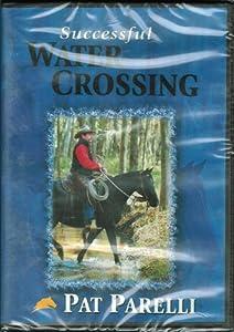 Pat Parelli Successful Water Crossing