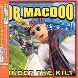 Songtexte von Dr. Macdoo - Under the Kilt