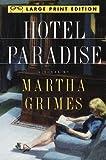 Hotel Paradise (Random House Large Print) (0679758798) by Grimes, Martha