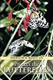 Protect the Butterflies