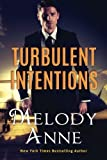 Turbulent Intentions (Billionaire Aviators)