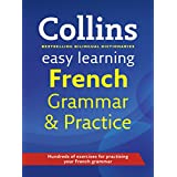 Easy Learning French Grammar and Practice (Collins Easy Learning French)by Collins Dictionaries