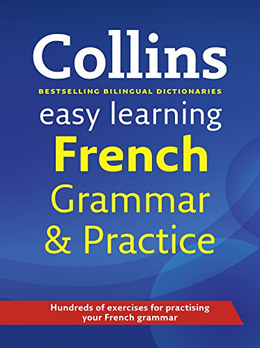Easy Learning French Grammar and Practice (Collins Easy Learning French) (French and English Edition) PDF