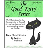 The Good Kitty Series ~ Beatrice Wellman