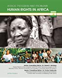 img - for Human Rights in Africa (Africa: Progress and Problems (Mason Crest)) book / textbook / text book