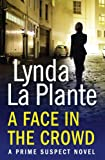 Lynda La Plante Prime Suspect 2: A Face in the Crowd