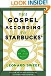 The Gospel According to Starbucks: Li...