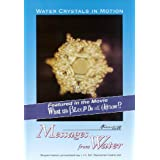 Water Crystals in Motion- Messages From Water ~ Masaru Emoto