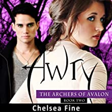Awry: The Archers of Avalon, Book 2 (       UNABRIDGED) by Chelsea Fine Narrated by Carla Capretto